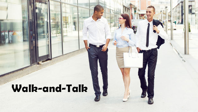 walk-and-talk