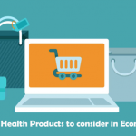 What are the Trendy Health Products to consider in Ecommerce?